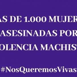 Mas de 1.000 mujeres asesinadas por violencia machista