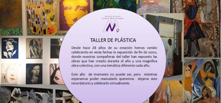 Recordando a nuestro taller de Plástica